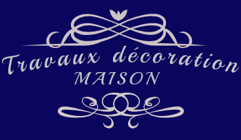 travaux decoration maison
